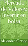Mercado de Valores: Invertir en bolsa