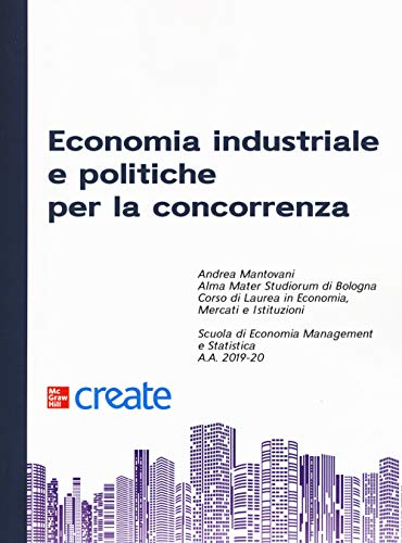 Economia industriale e politiche per la concorrenza