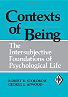 Contexts of Being (Psychoanalytic Inquiry Book Series)