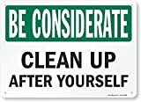 SmartSign'Be Considerate - Clean Up After Yourself' Sign | 10' x 14' Plastic