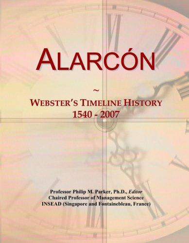 Alarc¿n: Webster's Timeline History, 1540 - 2007