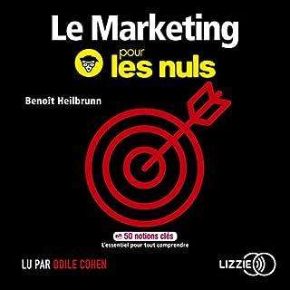 Le marketing pour les nuls en 50 notions clés                   De :                                                                                                                                 Benoît Heilbrunn                               Lu par :                                                                                                                                 Odile Cohen,                                                                                        François Hatt                      Durée : 4 h et 32 min     3 notations     Global 3,3