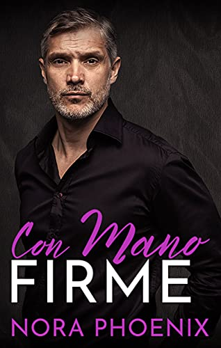 Con Mano Firme: Romance Gay en Español (Spanish Edition)