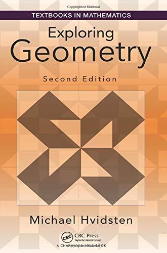 Exploring geometry (textbooks in mathematics)