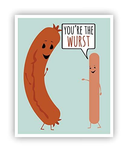 You're the Wurst Hotdog Funny Pun Poster 11 x 14
