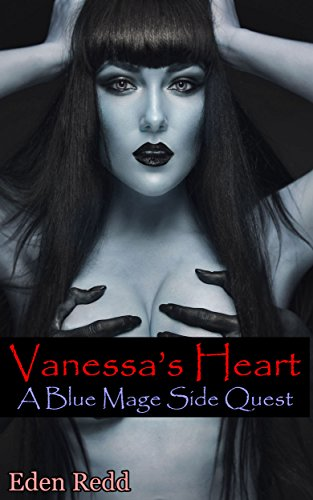 Vanessa's Heart: A Blue Mage Side Quest (Blue Mage Series) (English Edition)