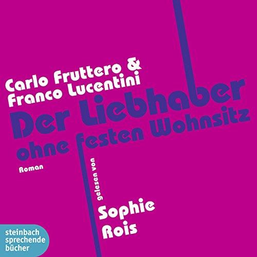 Der Liebhaber ohne festen Wohnsitz audiobook cover art