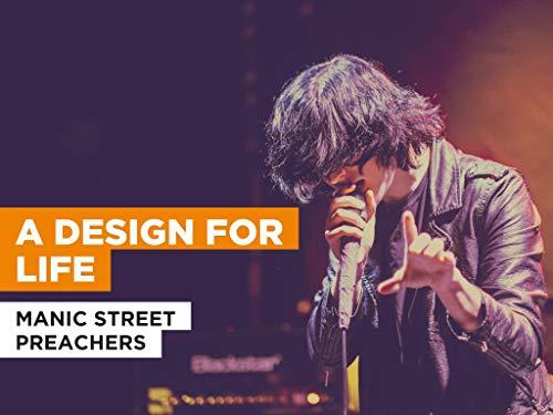 A Design for Life al estilo de Manic Street Preachers