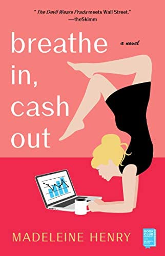 Breathe In Cash Out A Novel product image
