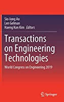 Transactions on Engineering Technologies: World Congress on Engineering 2019