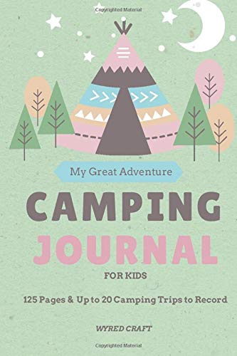 My Great Camping Adventure For Kids: Kids Camping Stuff