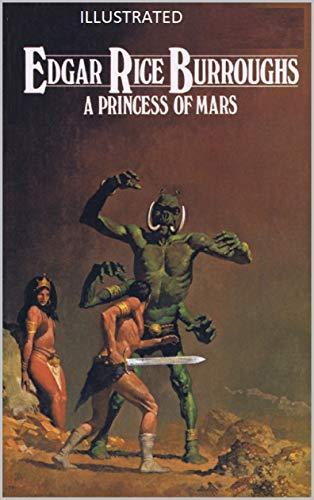 A Princess of Mars Illustrated (English Edition)