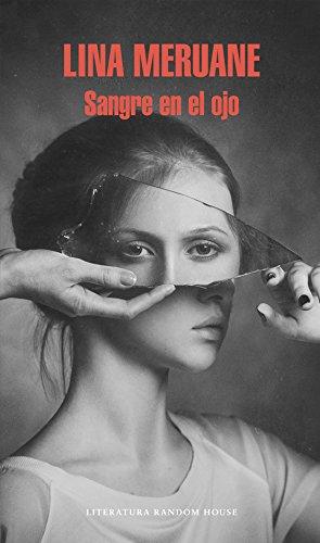 Sangre en el ojo (Spanish Edition)