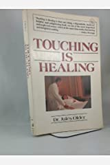 Touching Is Healing by Jules Older (1985-05-02) Paperback