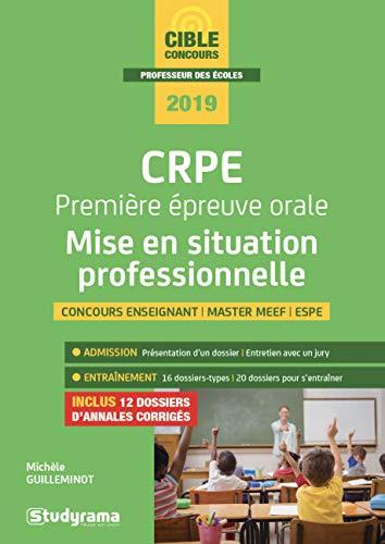 CRPE Première épreuve orale : mise en situation professionnelle