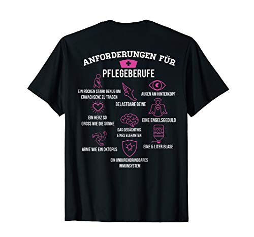 Anforderungen für Pflegeberufe Pflege und Pflegerin T-Shirt