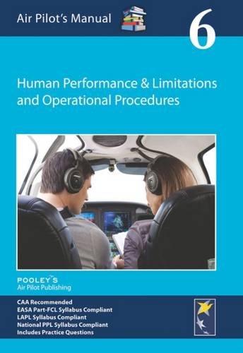 Saul-Pooley, D: Air Pilot's Manual - Human Performance &