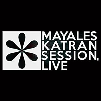 Katran Session, Live