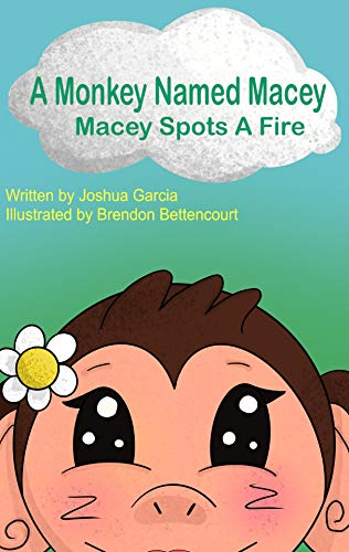 A Monkey Named Macey: Macey Spots a Fire (English Edition)