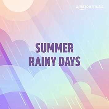 Summer Rainy Days