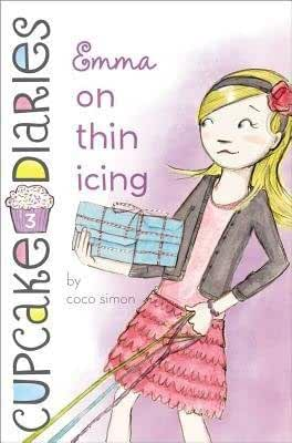 By Simon, Coco Emma on Thin Icing: 03 (Cupcake Diaries) Hardcover - May 2013