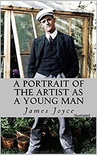 A Portrait of the Artist as a Young Man: Classic Edition (Illustrated) (English Edition)