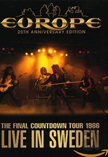 Europe - The Final Countdown Tour 1986: Live In Sweden (20th Anniversary Edition)