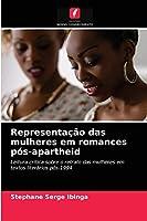 Representação das mulheres em romances pós-apartheid