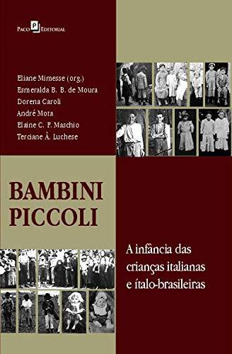 Bambini Piccoli: a Infância das Crianças Italianas e ítalo-brasileiras