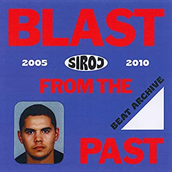 Blast From The Past (Beat Archive 2005-2010)
