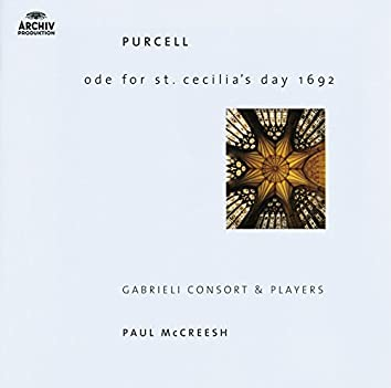 Purcell: Ode For St. Cecilia's Day; My Beloved Spake; O Sing Unto The Lord