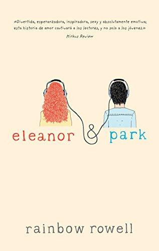 Eleanor & Park (Spanish Edition)