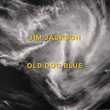 Old Dog Blue (2020 Remaster)