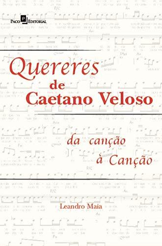 Quereres de Caetano Veloso: da Canção à Canção