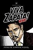 Viva Zapata! Wars: Fanzine Graphic Novel (Vintage Graphic Novel) (English Edition)
