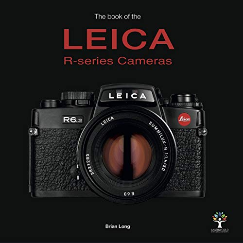 The Book of the Leica R-Series Cameras