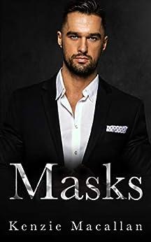 Masks: A Thrilling Action Adventure novel (Deception & Desire Book 3) by [Kenzie Macallan]