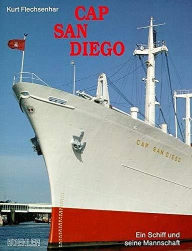 Cap San Diego. Ein Schiff und seine Mannschaft