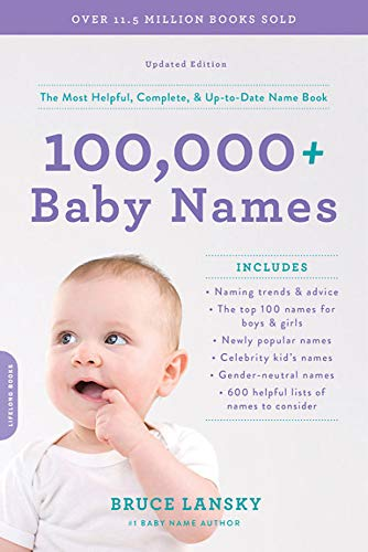 Compare Textbook Prices for 100,000+ Baby Names: The most helpful, complete, & up-to-date name book Revised Edition ISBN 9780306845246 by Lansky, Bruce