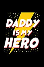 Daddy Is My Hero Veteran Fathers Day Notebook: Lined Journal, 120 Pages, 6 x 9 Travel Size, Affordable Gift Journal, Matte Finish