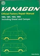 Volkswagen Vanagon: Official factory repair manual, 1980, 1981, 1982, 1983, including diesel and camper (Robert Bentley complete service manuals)
