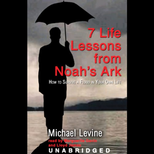 Seven Life Lessons from Noah's Ark  Audiolibri