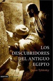 Los Descubridores Del Antiguo Egipto