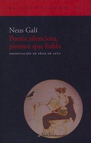 Poesía silenciosa, pintura que habla (El Acantilado)