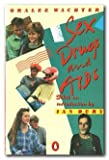 Sex, Drugs and AIDS (Puffin Books)