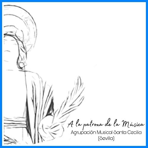 Agrupación Musical Santa Cecilia Sevilla