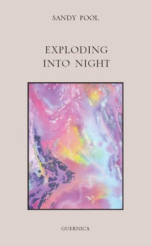 Pool, S: Exploding into Night (First Poets, Band 6)