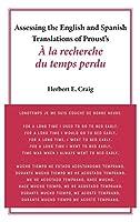 Assessing the English and Spanish Translations of Proust's À La Recherche Du Temps Perdu