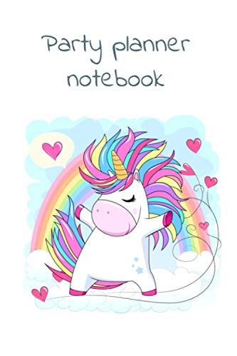 Cute unicorn rainbow party planner notebook, 100 planning pages, specially designed for your notes and ideas
