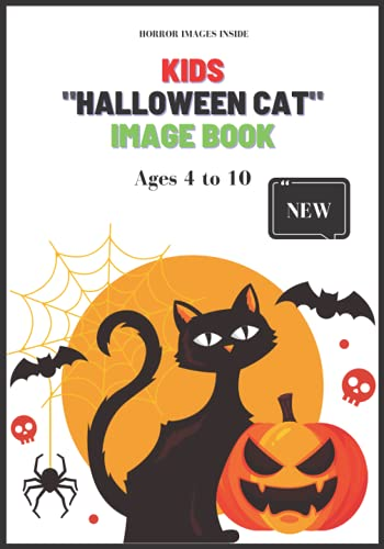 Kids Halloween Cat Image Book with Horror Theme: Ages 4 to 10 ( Gift idea to kids)